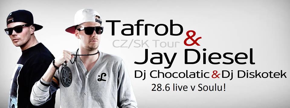 28.6. Tafrob a Jay Diesel
