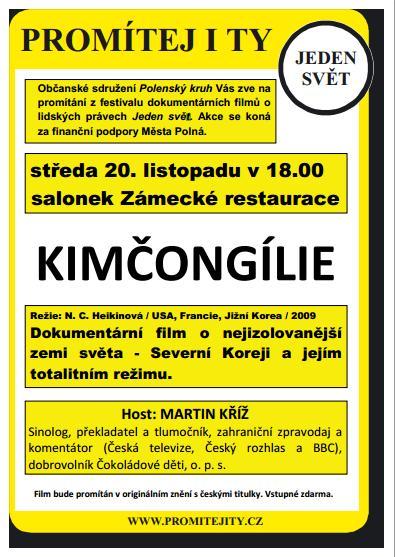 Kimčongílie - 20.11., 18:00