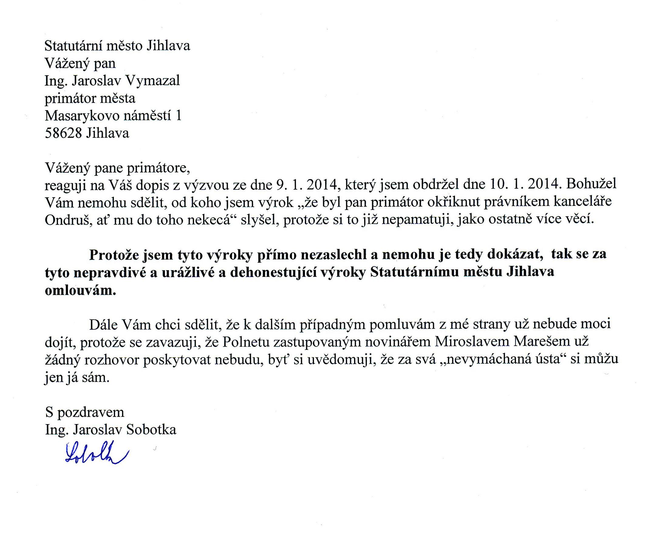 Jaroslav Sobotka omluva primátorovi