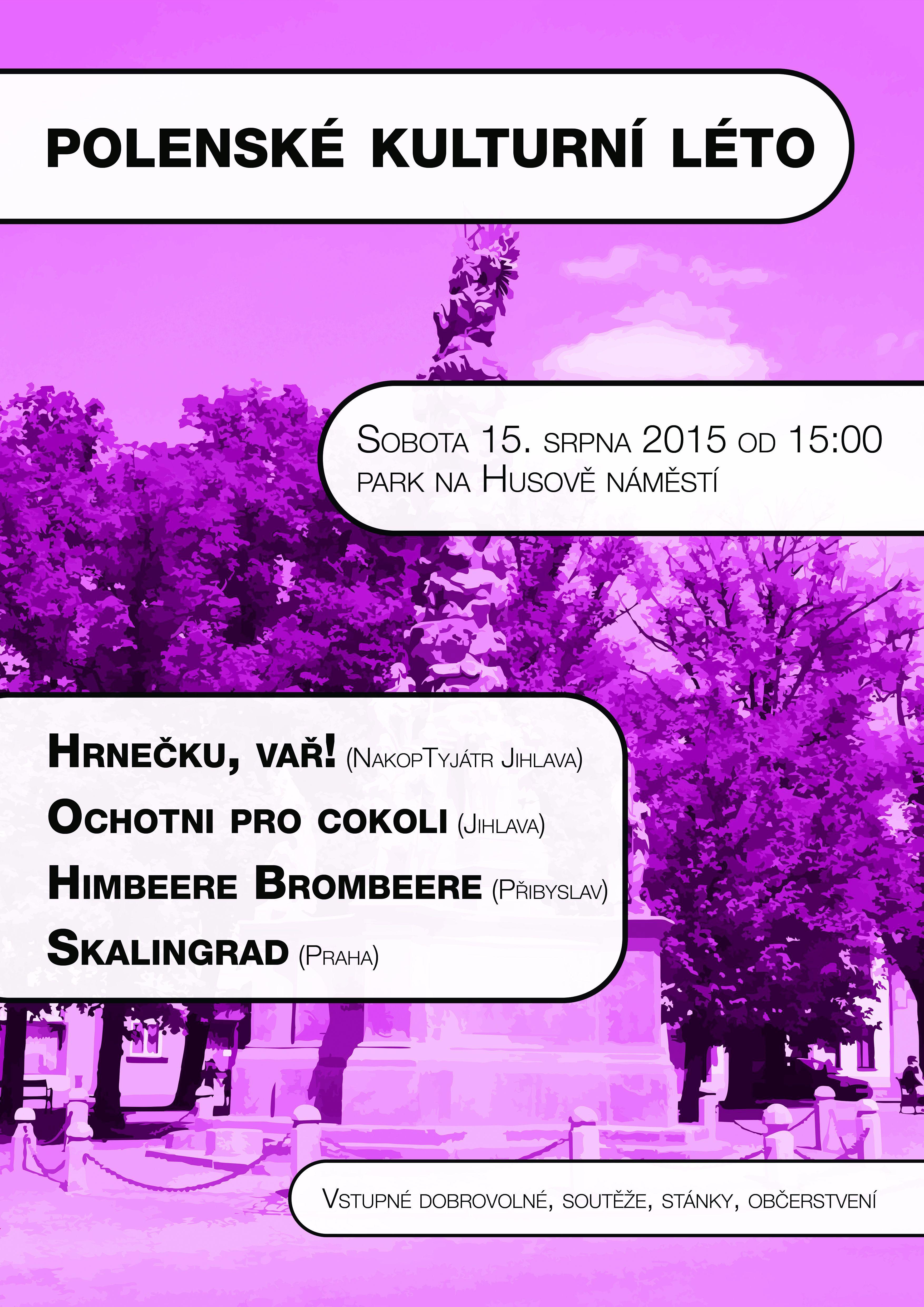 Kulturní léto 2015 - 15. srpna