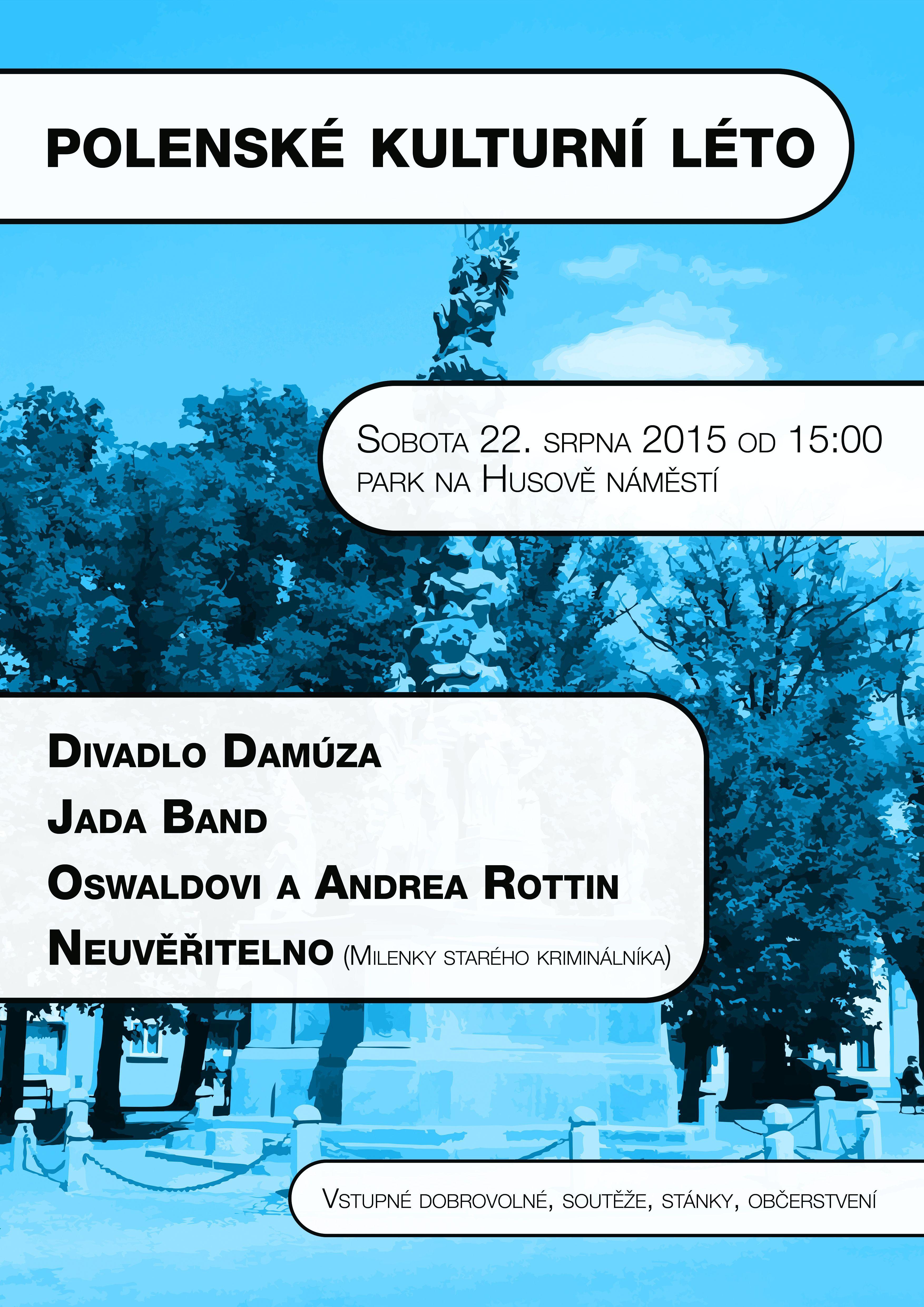 Kulturní léto 2015 - 22.sprna